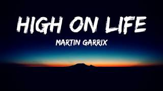 Martin Garrix - High on Life ft Bonn