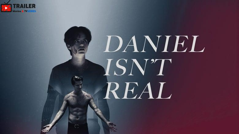 Daniel Isn't Real فيلم