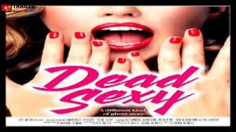 Dead Sexy فيلم