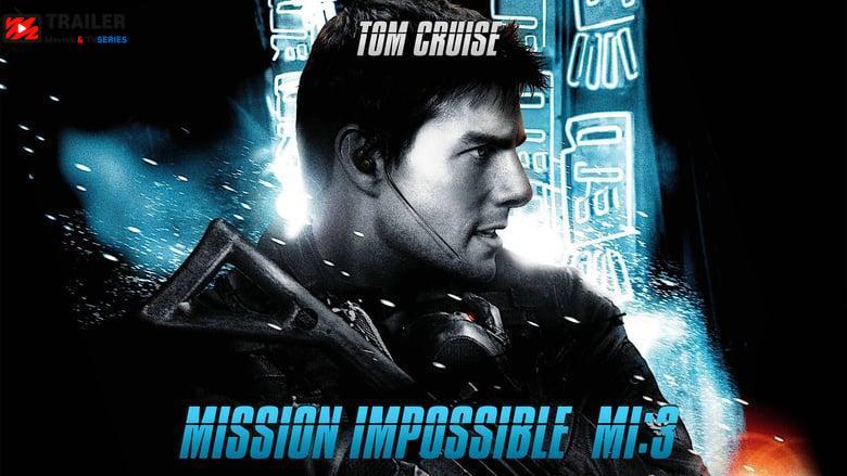 Mission: Impossible III فيلم