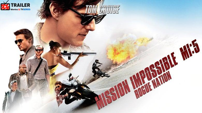Mission: Impossible - Rogue Nation فيلم