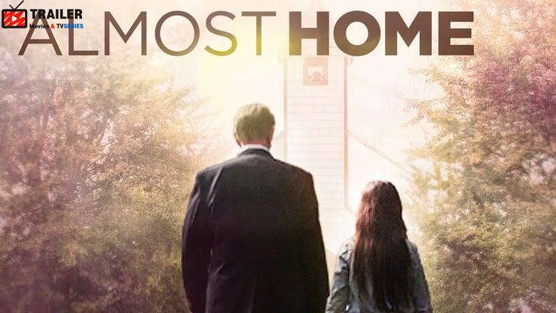 Almost Home فيلم